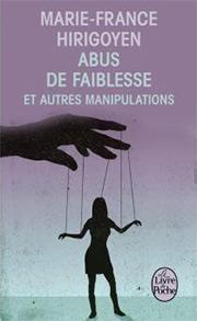 Couverture version poche : Abus de faiblesse et autres manipulations