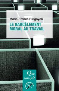 Que sais-je : Le harcèlement moral au travail